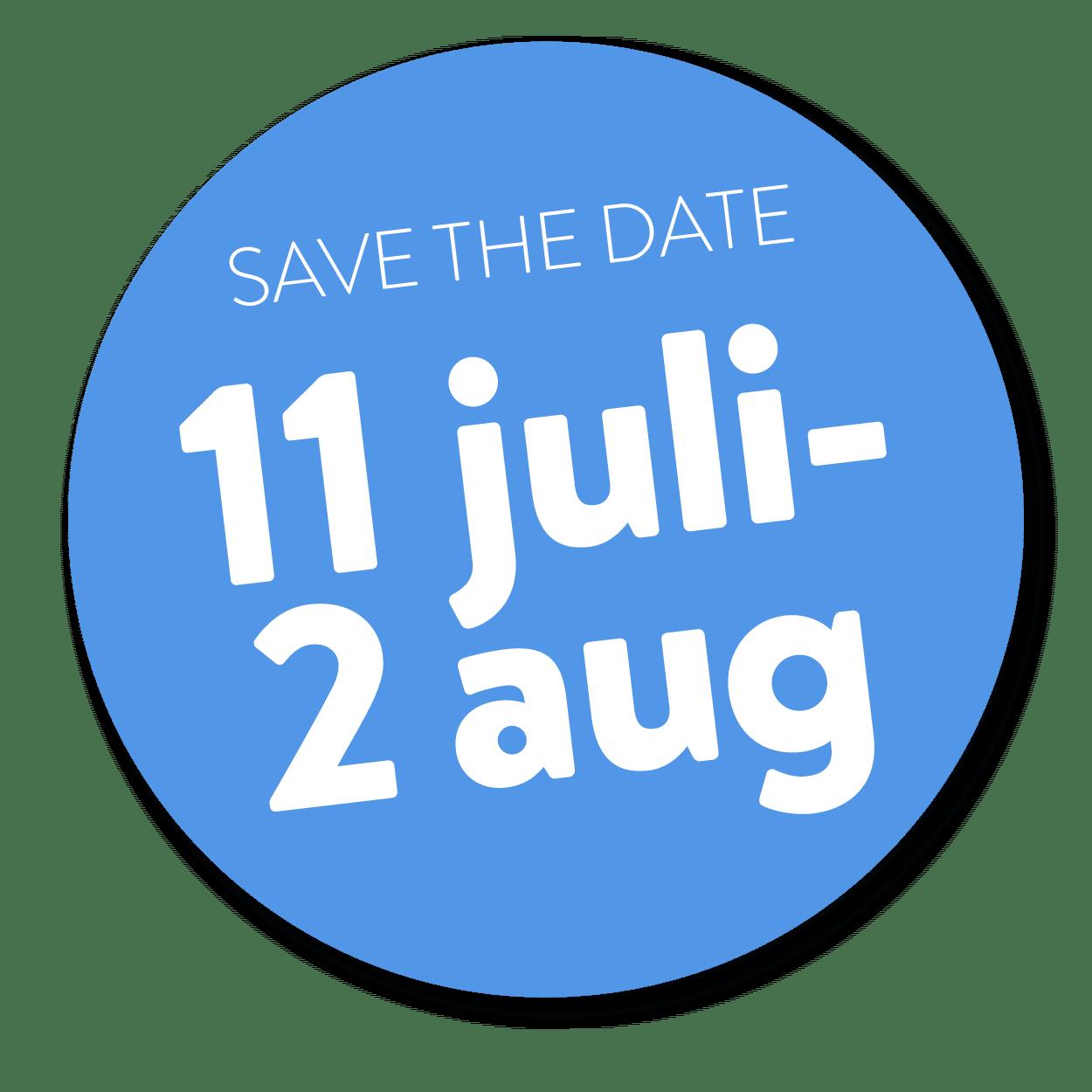 save the date 11 juli - 2 augusti